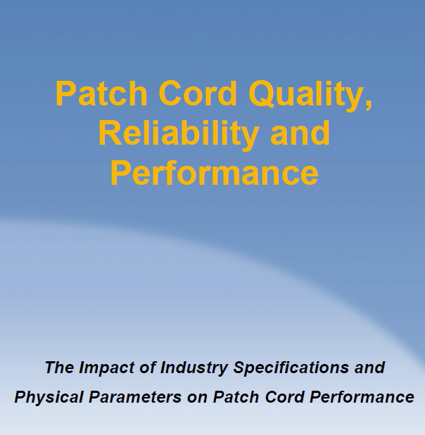 patch cord - reliability and performance