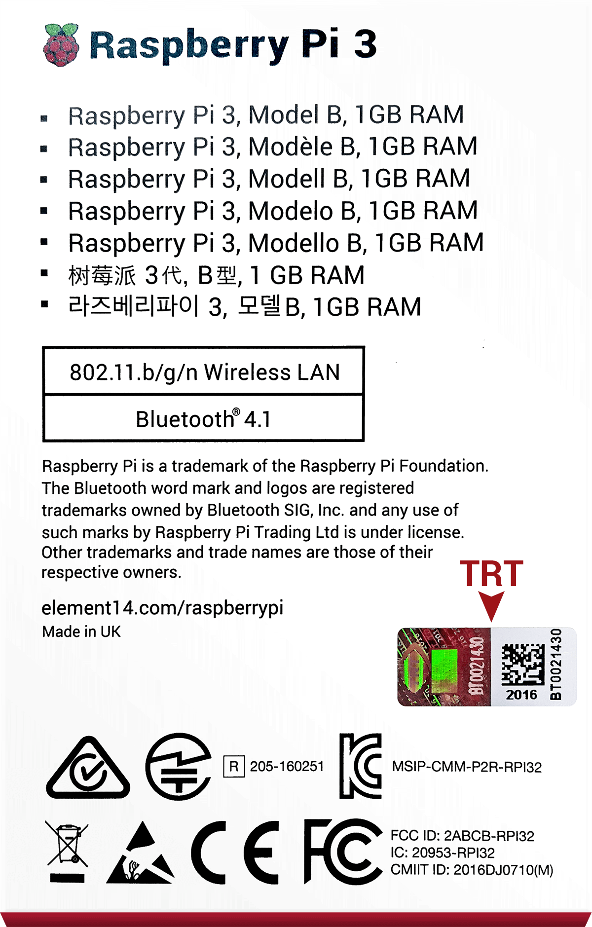 The TRT customs sticker will be on Raspberry Pi retail boxes