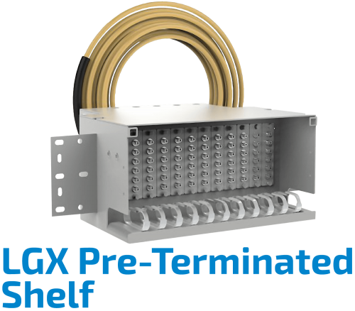 LGX Pre-Terminated Shelf