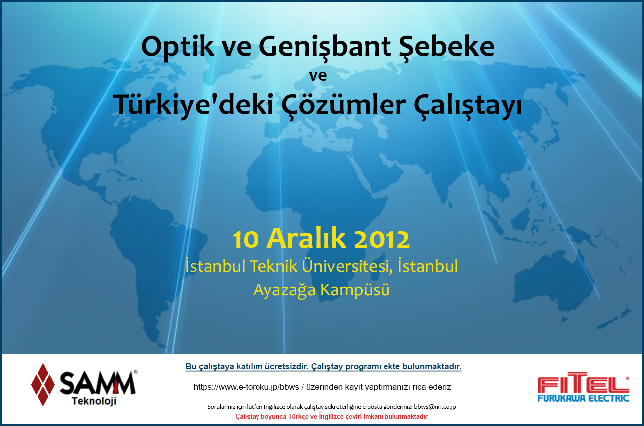 FIBER OPTICS AND BROADBAND NETWORK SOLUTIONS WORKSHOP IN TURKEY