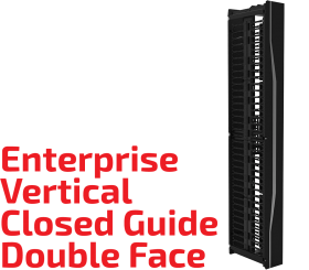 Enterprise Vertical Closed Cable Guide Double Face