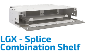LGX Splice Combination Shelf