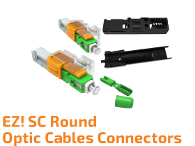 EZ! SC Connector for Round Optic Cables